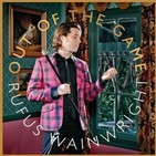 lamevamusica (2019.03.15) 383 - Rufus Wainwright-Out Of The Game