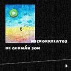 O Cuarto Son - Microrrelatos de Germán Son (3ª Parte)