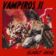 [ELHDLT] 6x42 Vampiros II