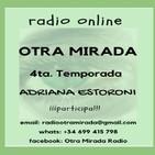 Otra Mirada - 4ta Temporada - Programa #05. 05-07-2018.