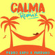Calma - Pedro Capo Feat Farruko - Luis R ( FULL EDIT TATAN 2K19 )