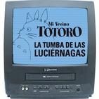 02x22 Remake a los 80 'STUDIO GHIBLI, Mi Vecino Totoro y La Tumba de las Luciérnagas 1988', con Miguel Dávila