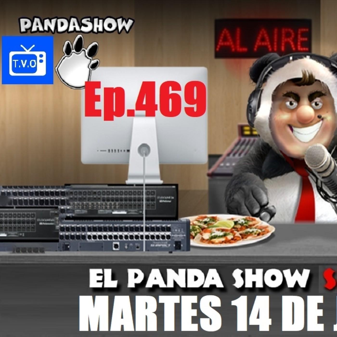 EL PANDA SHOW Ep. 469 MARTES 14 DE JULIO 2020