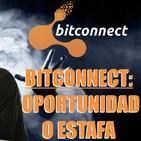 BITCONNECT: OPORTUNIDAD O ESTAFA?- Analisis objetivo