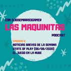 #9 State of Play (06/08/20) y el juego en la nube | #LasMaquinitas | Videojuegos