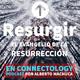 Resurgir | Día 17 | Rendición