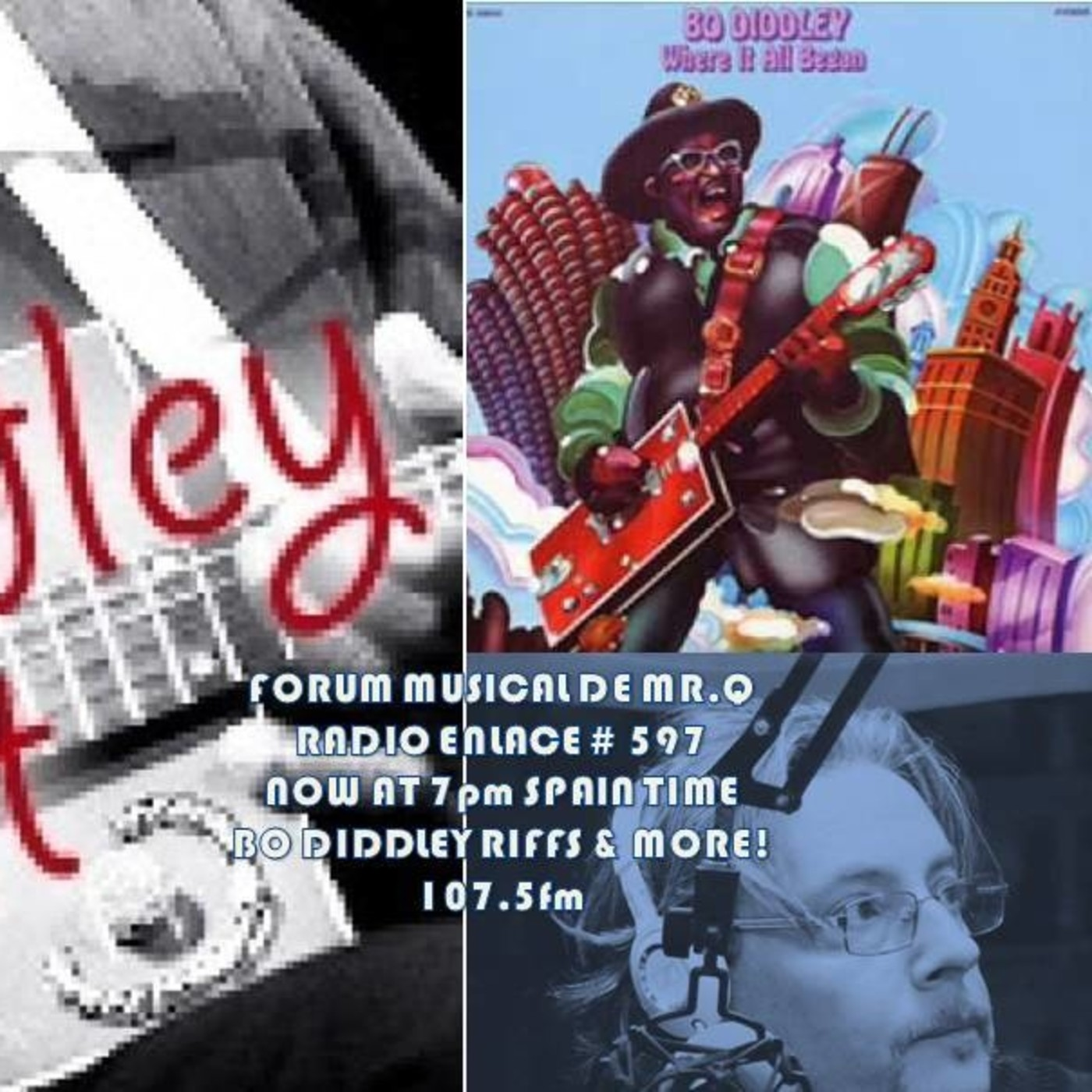 Forum Musical de Mr Q # 597 BO DIDDLEY RIFFS AND MORE