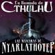 La Llamada de Cthulhu - Las Máscaras de Nyarlathotep 13