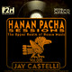 B2H & CUZCO Presents HANAN PACHA - The Upper Realm of the House Music with Jay Castelli - Vol.015 December 2019