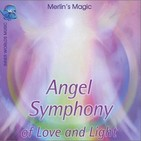 Angel Symphony of Love and Light