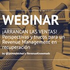 ¡ARRANCAN LAS VENTAS! Perspectivas y trucos para un Revenue Management en recuperación