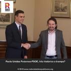 Pacto Unidas Podemos-PSOE, hito histórico o trampa?