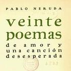 Poema I: Cuerpo de mujer, blancas colinas, muslos blancos,... de Pablo Neruda
