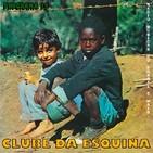"""Programa 15. """"Clube da Esquina, 1972"""" (Radio Musicas do Brasil e mais)"""