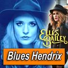 ELLES BAILEY · by Blues Hendrix