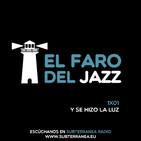 El Faro del Jazz - 1x01 - Y se hizo la luz