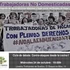 «Trabajadoras no domesticadas. Contra-ataques desde la cocina»