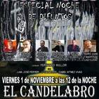 El Candelabro 6T 1-11-19 Prog 9 - ESPECIAL NOCHE DE DIFUNTOS