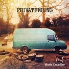 Mark Knopfler - Privateering (Full Album) 2013
