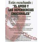 El Apego y las dependencias emocionales