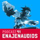 Podcast 91: Torneos y Streaming