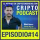 Episodio #14 Entrevista Matt Aaron Director de la red de podcasts de Bitcoin.com