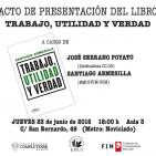 José Serrano Poyato y Santiago Armesilla - Trabajo, utilidad y verdad