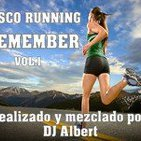 DISCO RUNNING REMEMBER VOL.1 Mezclado por DJ Albert