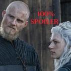 100% Spoiler 4.5. Especial Vikingos Temporada 6.