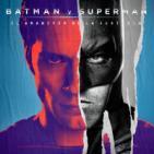 LODE 6x31 –Archivo Ligero– BATMAN v SUPERMAN