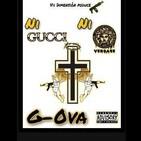 G-OVA (Cauquenes) - Ni Gucci Ni Versace