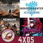 GR (4X05) La Reventa Digital, Prince of Persia ¿Reboot?, GreedFall, Remnant: From The Ashes, MHW Iceborne y Bloodstained