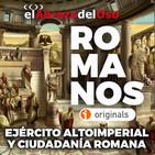 El Abrazo del Oso - Romanos: Ejército altoimperial y ciudadanía romana