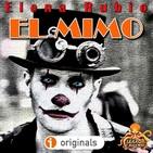 El Mimo (Elena Rubio) | Ficción Sonora - Audiolibro