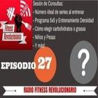 Episodio 27: Series óptimas de entrenamiento, 5x5, EDT, niños y pesas, gramos de proteína...