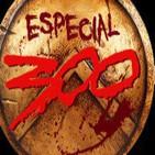 LODE 4X27 –Archivo Ligero- especial 300 (cómic y film) y 300: El Origen de un Imperio