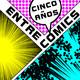 Especial Aniversario: Cinco Años Entre Cómics