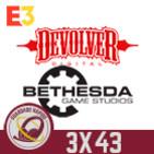 GR (3X43) ESPECIAL E3 2019: Conferencia de Bethesda y el troleo de Devolver Digital