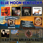 84- Blue Moon Kentucky (11 Diciembre 2016)