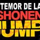 [Podcast 16] El Temor de la Shonen Jump