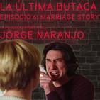 La Última Butaca / Capítulo 6 / Marriage Story y Manhattan