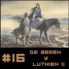 #16 De Beren y Lúthien FINAL