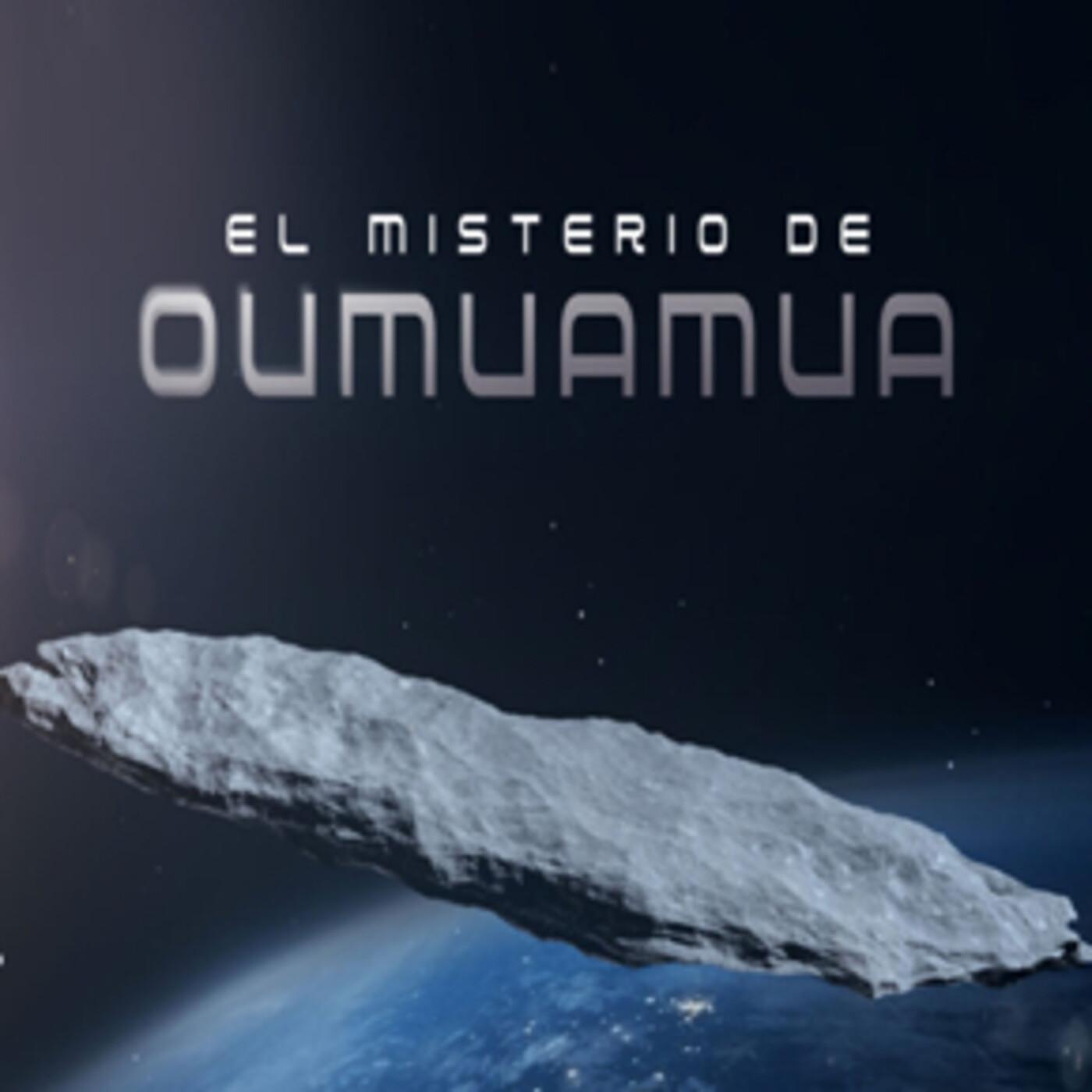 Cuarto milenio (24/01/2021) 16x03: El misterio de Oumuamua