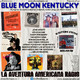 90- Blue Moon Kentucky (5 Febrero 2017)