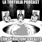 La Tortulia #196 - Conspiraciones reales