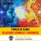 Relaciones Kármicas, Dhármicas y Familia de Almas · Parte 2