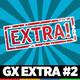 GX Extra #2 - Fuera de micros y tomas falsas - Noviembre 2019