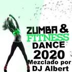 ZUMBA & FITNESS DANCE 2020 Mezclado por DJ Albert