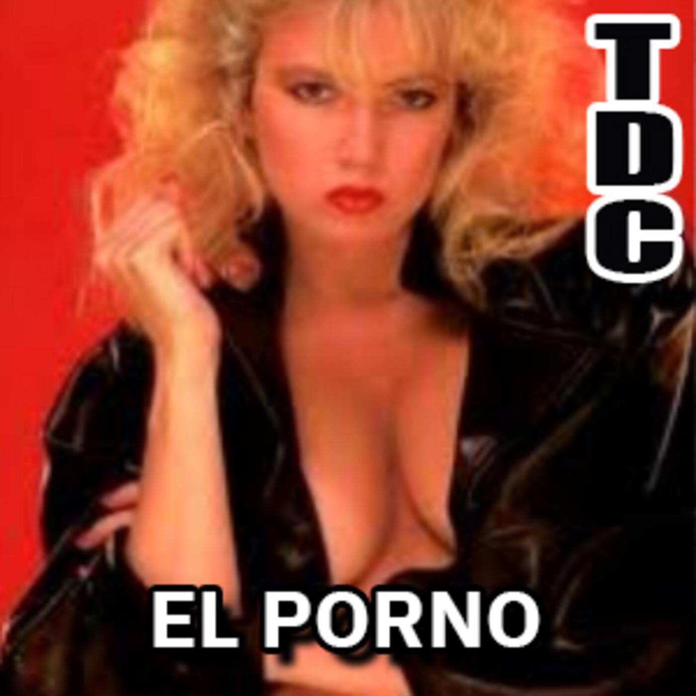 TDC Podcast - 109 - El mundo del porno (EN DIRECTO, el programa, no el porno)