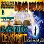 SERIE MISTERIOS BIBLICOS - Los Años Perdidos de Cristo
